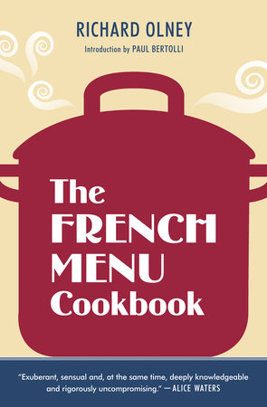 The French Menu Cookbook by Richard Olney