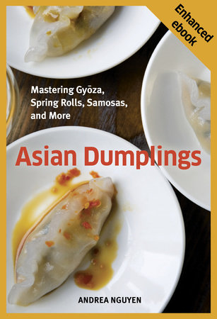 Asian Dumplings by Andrea Nguyen