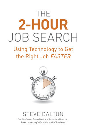 The 2-Hour Job Search by Steve Dalton
