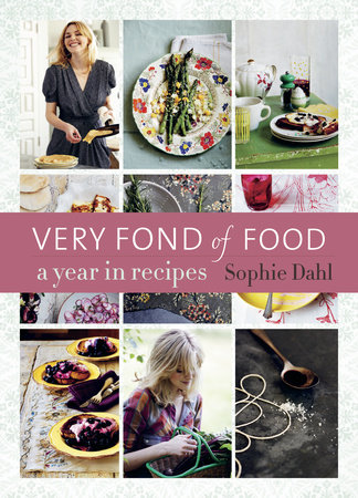 Very Fond of Food by Sophie Dahl