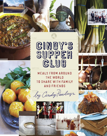 Cindy's Supper Club by Cindy Pawlcyn