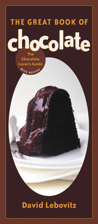 The Great Book of Chocolate by David Lebovitz