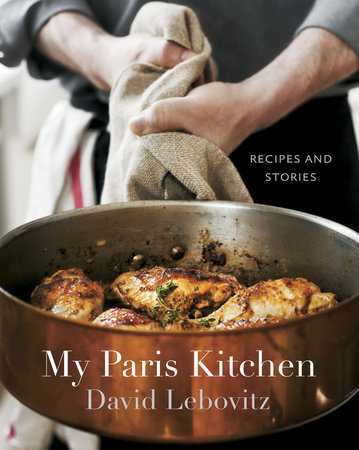 My Paris Kitchen by David Lebovitz