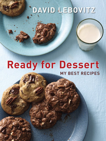 Ready for Dessert by David Lebovitz