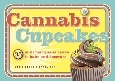 The cover of the book Cannabis Cupcakes