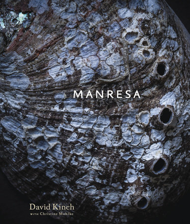 Manresa by David Kinch and Christine Muhlke