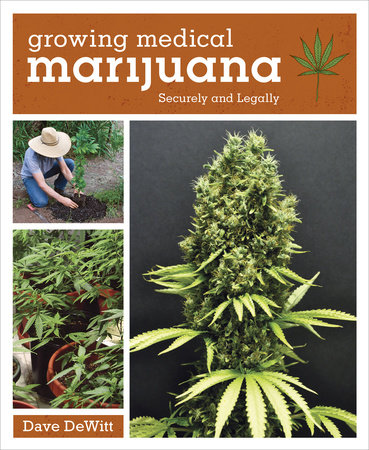 The cover of the book Growing Medical Marijuana