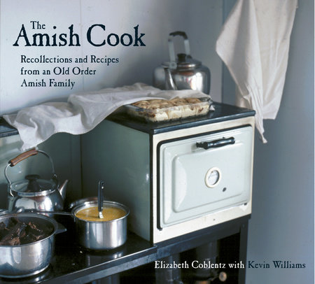 The Amish Cook by Elizabeth Coblentz and Kevin Williams