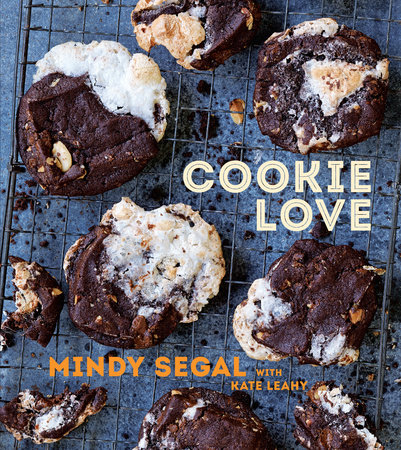 Cookie Love by Mindy Segal and Kate Leahy