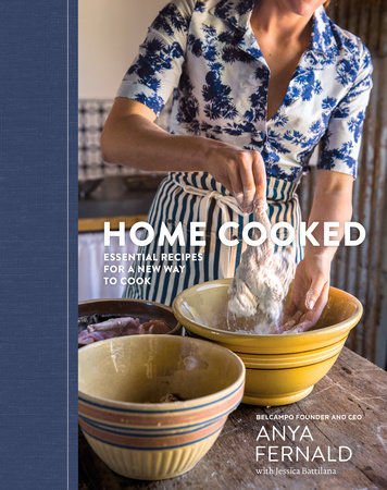 Home Cooked by Anya Fernald and Jessica Battilana