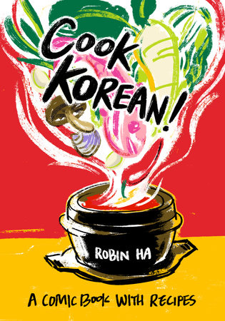 Cook Korean! by Robin Ha