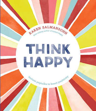 Think Happy by Karen Salmansohn