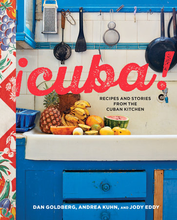 Cuba! by Dan Goldberg, Andrea Kuhn and Jody Eddy