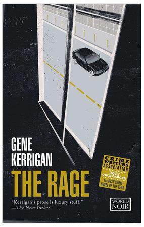 The Rage by Gene Kerrigan