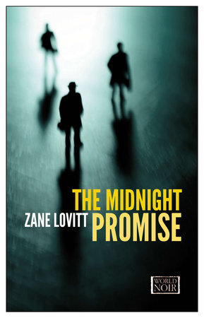 The Midnight Promise by Zane Lovitt