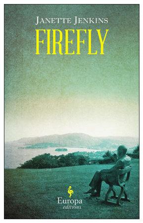 Firefly by Janette Jenkins