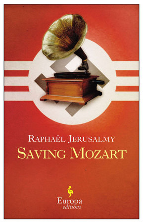 Saving Mozart by Raphaël Jerusalmy
