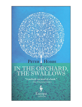 In the Orchard, the Swallows by Peter Hobbs
