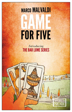 Game for Five by Marco Malvaldi