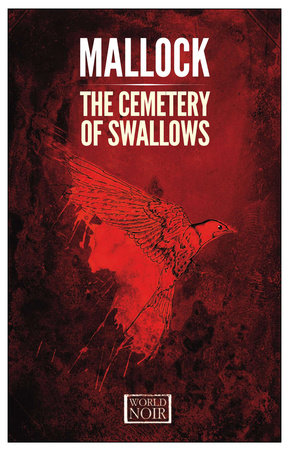 The Cemetery of Swallows by Mallock