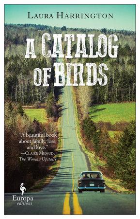 A Catalog of Birds by Laura Harrington