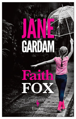 Faith Fox by Jane Gardam