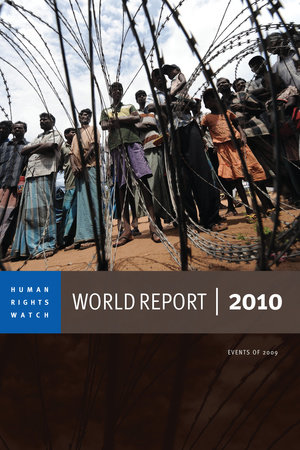 World Report 2010 by Human Rights Watch