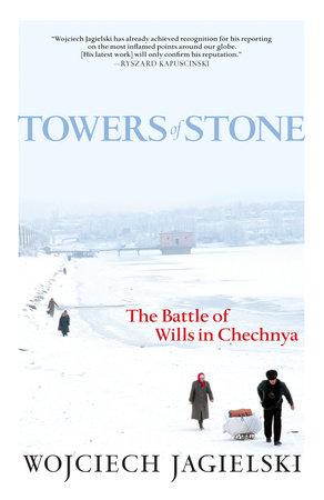 Towers of Stone by Wojciech Jagielski