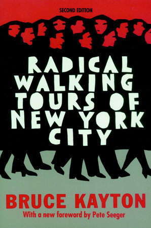 Radical Walking Tours of New York City
