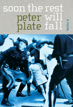 Soon the Rest Will Fall by Peter Plate