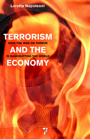 Terrorism and the Economy by Loretta Napoleoni