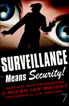 Surveillance Means Security by Micah Ian Wright
