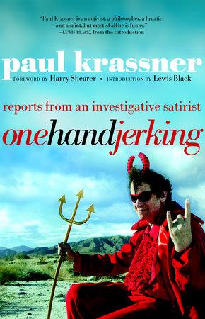 One Hand Jerking by Paul Krassner