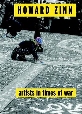 Artists in Times of War by Howard Zinn