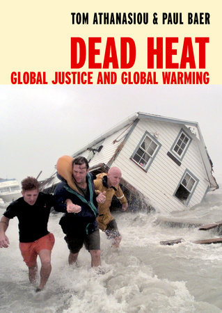 Dead Heat by Tom Athanasiou and Paul Baer