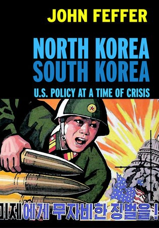 North Korea/South Korea by John Feffer