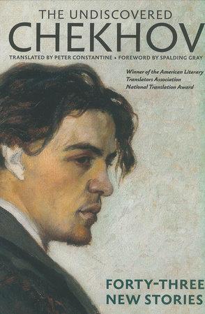 The Undiscovered Chekhov by Anton Chekhov