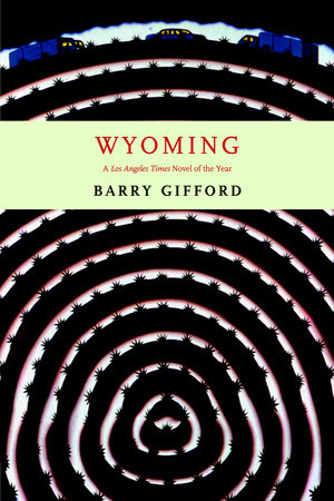 Wyoming by Barry Gifford