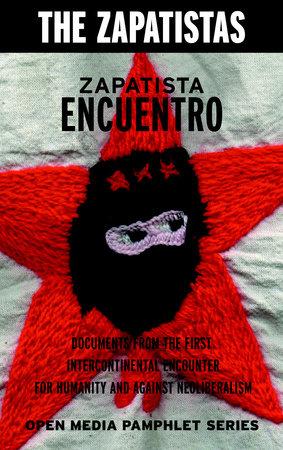 Zapatista Encuentro by Zapatistas