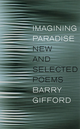 Imagining Paradise by Barry Gifford