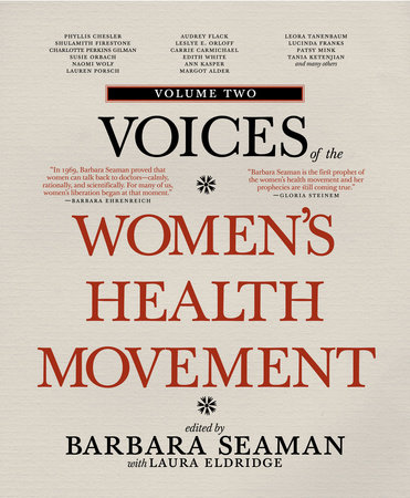 Voices of the Women's Health Movement, Volume 2 by