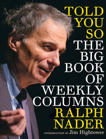 Told You So by Ralph Nader