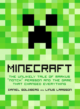 Minecraft by Daniel Goldberg and Linus Larsson
