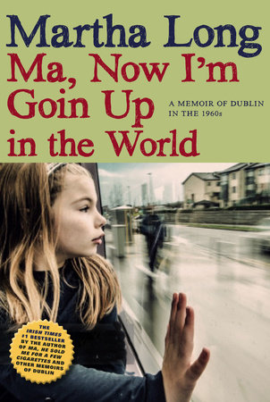 Ma, Now I'm Goin Up in the World by Martha Long