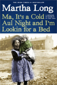 Ma, It's a Cold Aul Night an I'm Lookin for a Bed