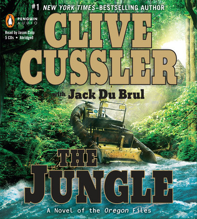 The Jungle by Clive Cussler and Jack Du Brul
