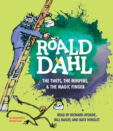 The Twits, the Minpins & the Magic Finger by Roald Dahl