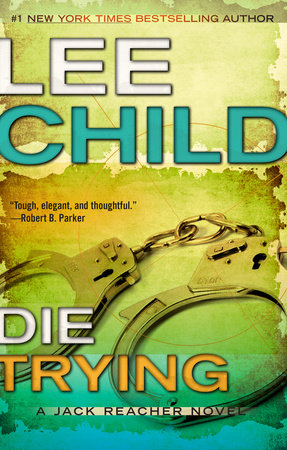 Die Trying by Lee Child