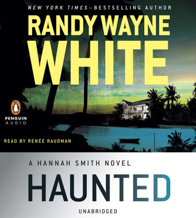 Haunted by Randy Wayne White