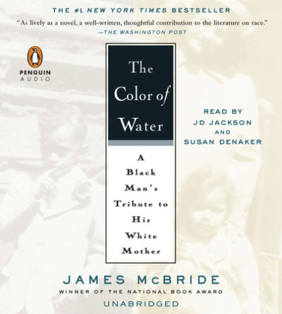 The Color of Water by James McBride | Penguin Random House Audio